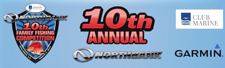 10th Annual Northbank Fishing Comp